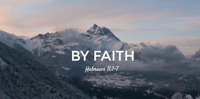 By-Faith-Hebrews-11-1-7